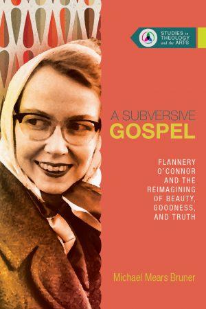 Subversive Gospel
